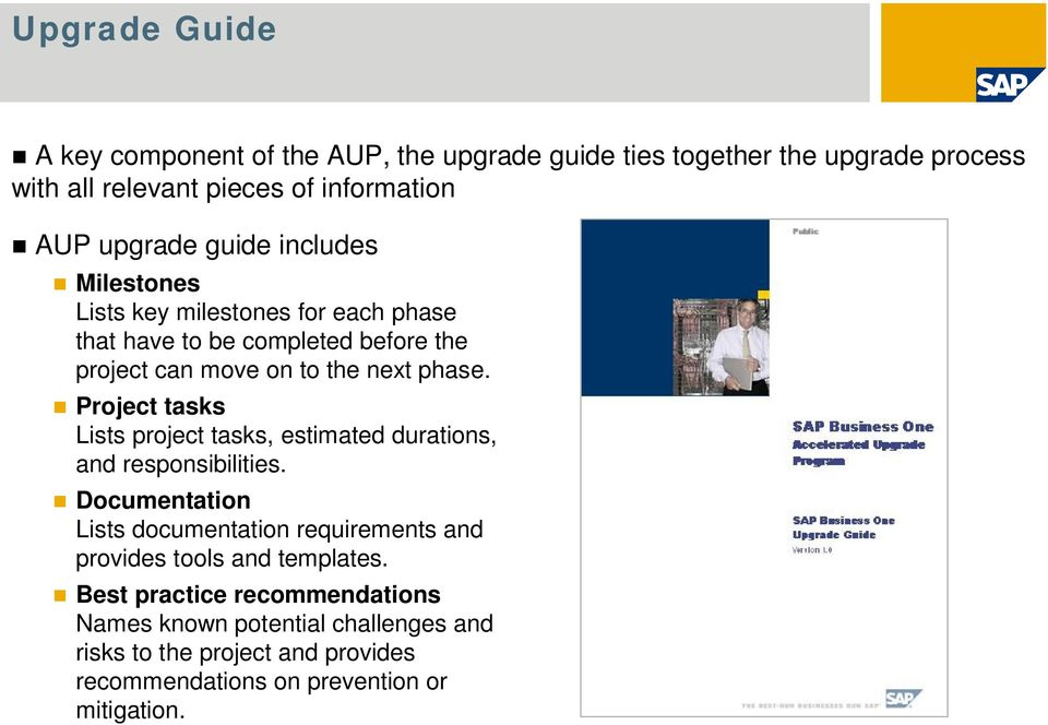SAP Business One  SAP Business One Accelerated Upgrade