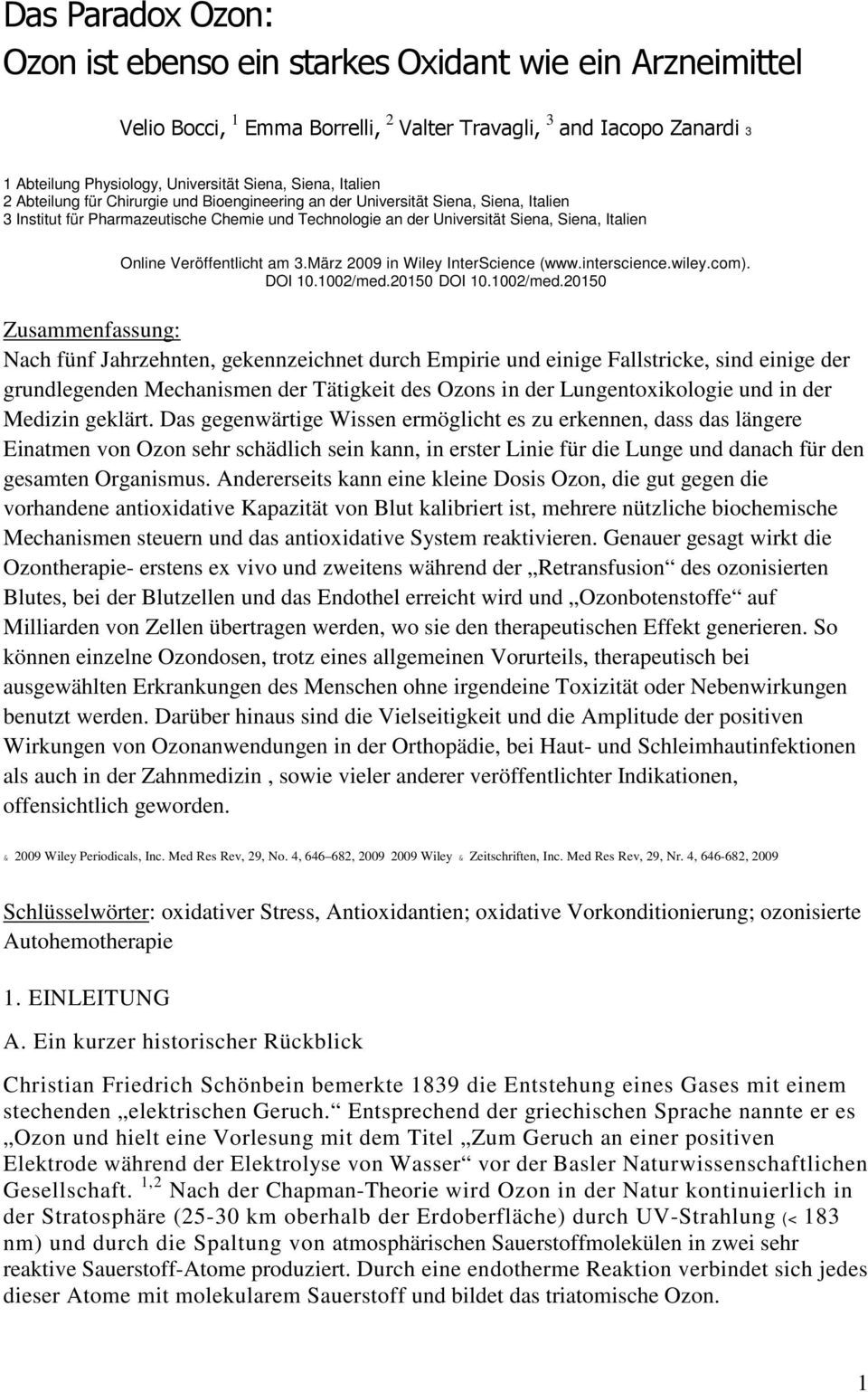 Veröffentlicht am 3.März 2009 in Wiley InterScience (www.interscience.wiley.com). DOI 10.1002/med.