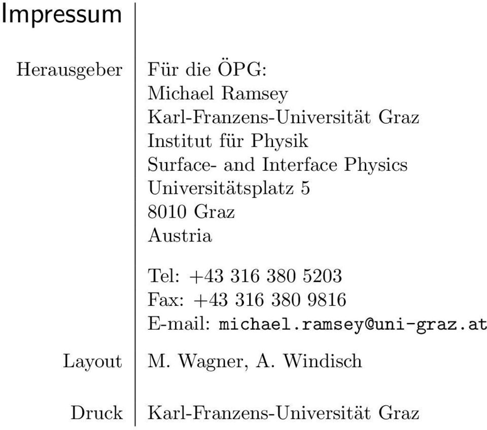 62nd Annual Meeting Austrian Physical Society September 18-21, 2012 ...
