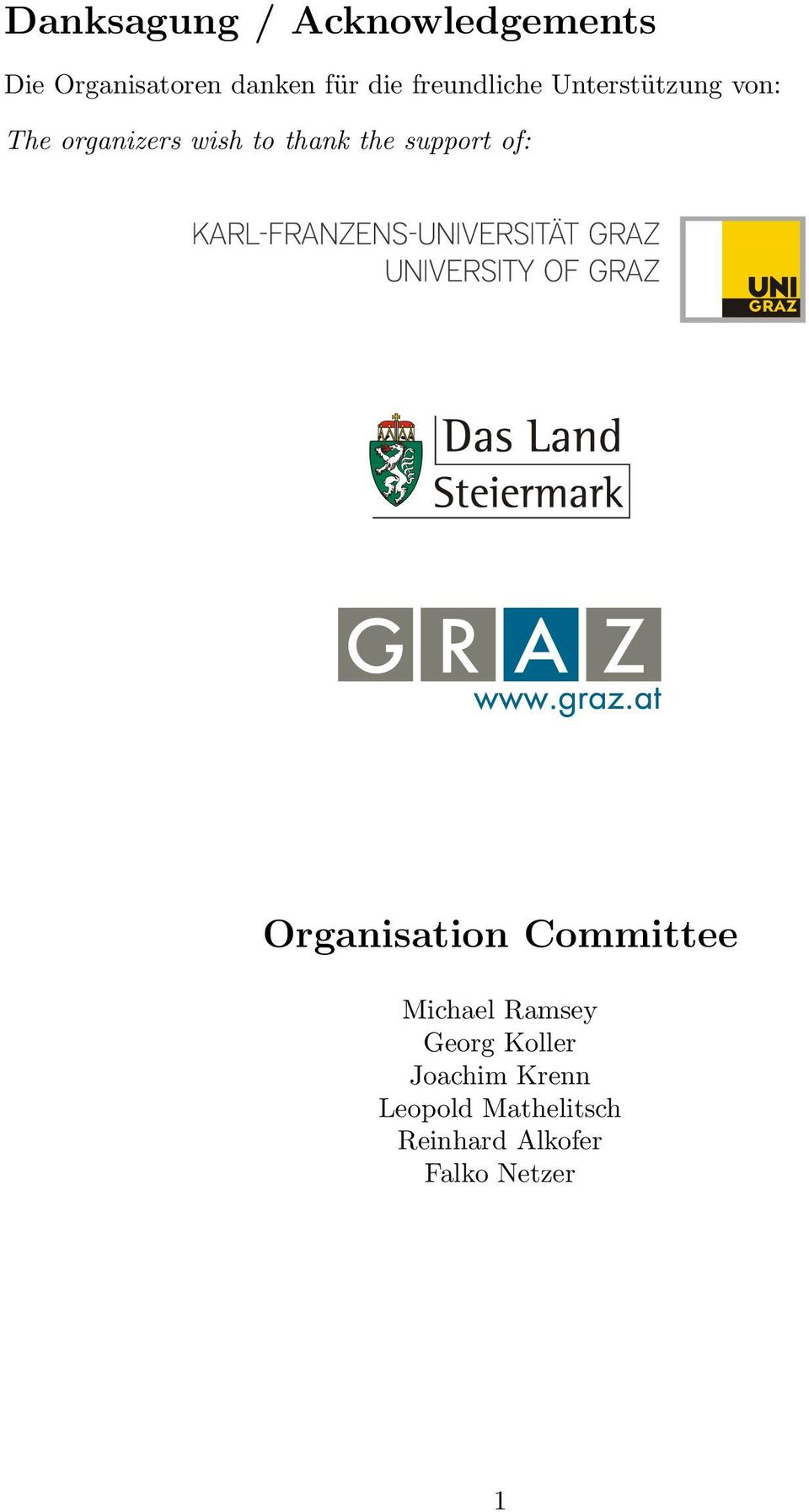support of: Organisation Committee Michael Ramsey Georg Koller