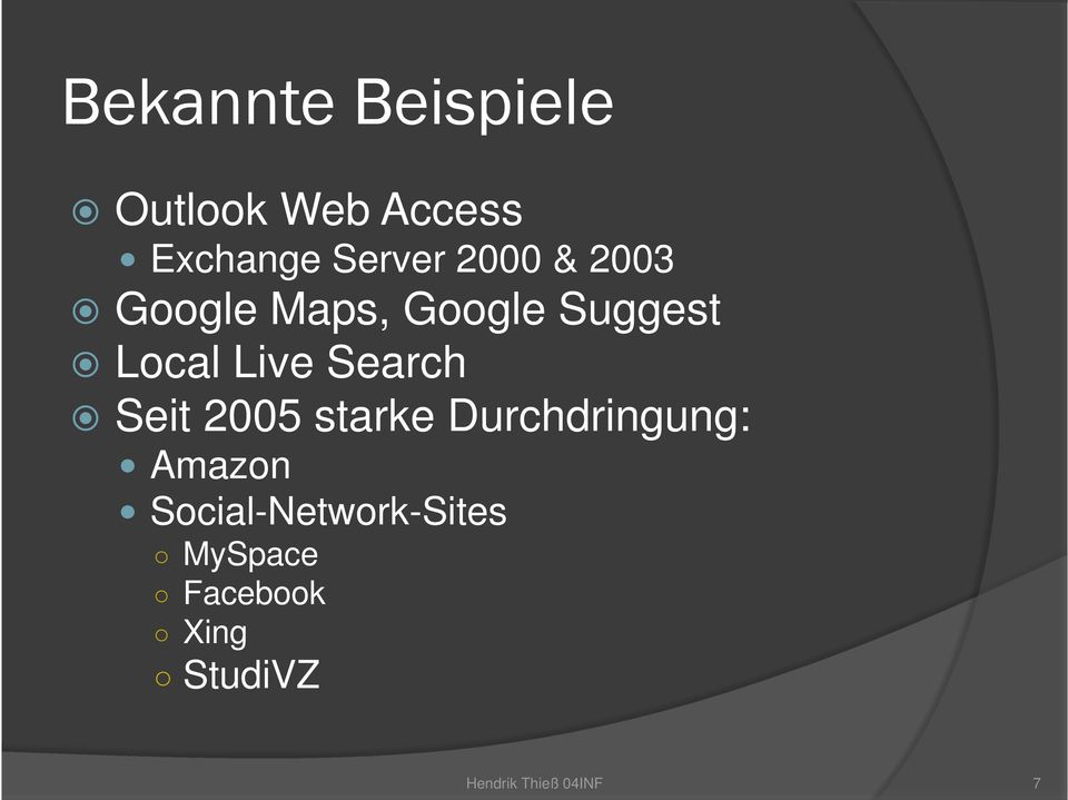 Local Live Search Seit 2005 starke Durchdringung: