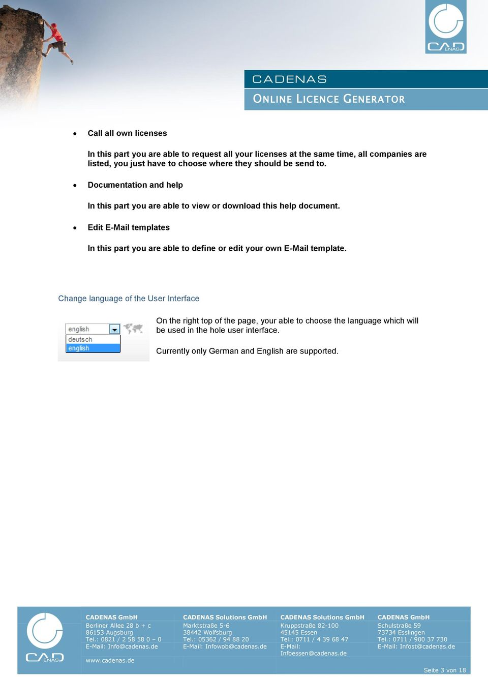 Edit E-Mail templates In this part you are able to define or edit your own E-Mail template.