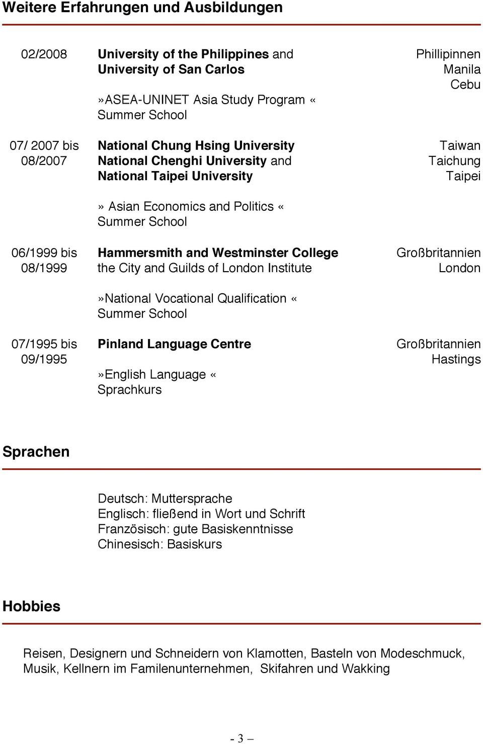 Westminster College the City and Guilds of London Institute»National Vocational Qualification «Summer School Pinland Language Centre»English Language «Sprachkurs Taiwan Taichung Taipei London
