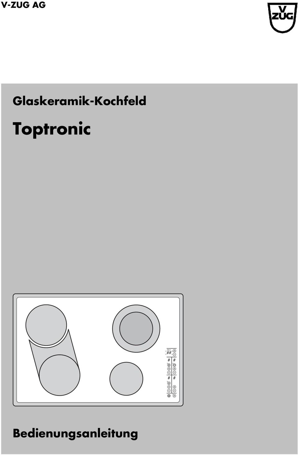 v zug ag glaskeramik kochfeld toptronic bedienungsanleitung pdf. Black Bedroom Furniture Sets. Home Design Ideas
