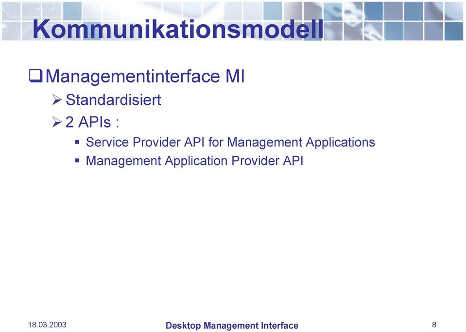 Management Applications Management Application