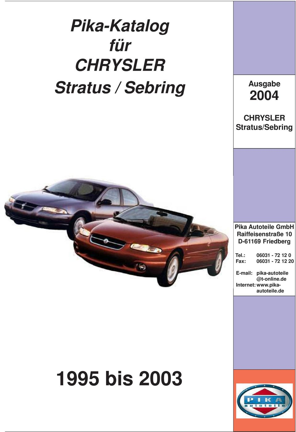 QUERLENKER OBEN LINKS CHRYSLER SEBRING CABRIO CONVERTIBLE STRATUS SEDAN