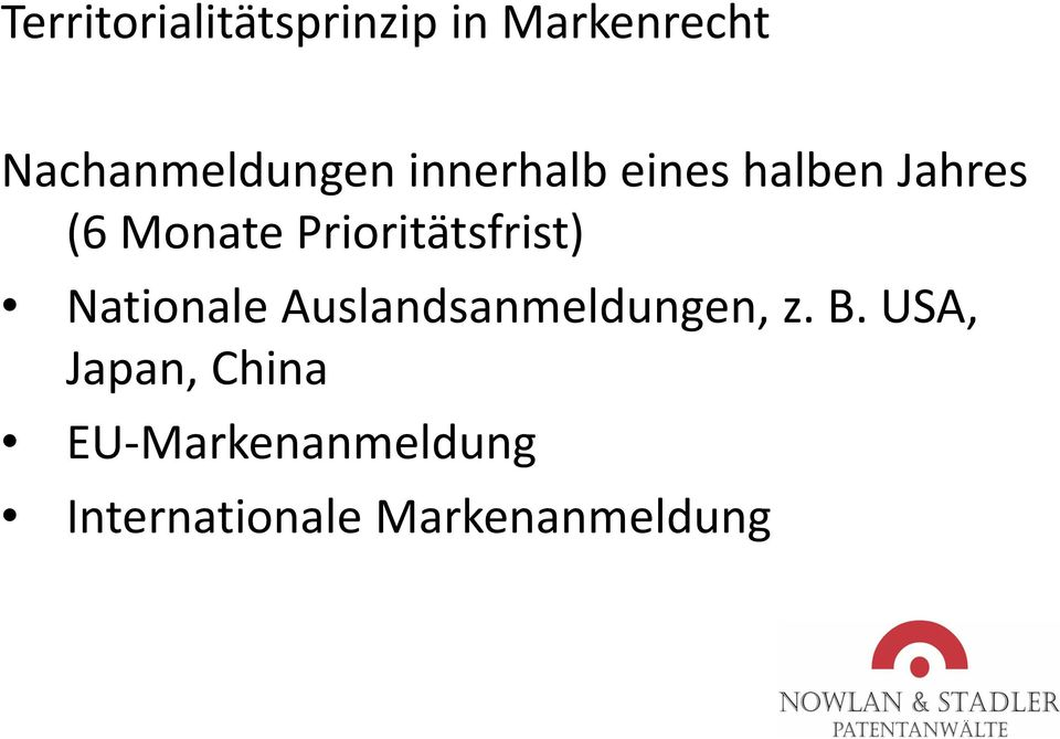 Monate Prioritätsfrist) Nationale