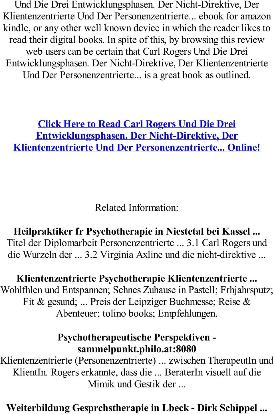 . is a great book as outlined. Click Here to Read Carl Rogers .. Online! Related Information: Heilpraktiker fr Psychotherapie in Niestetal bei Kassel... Titel der Diplomarbeit Personenzentrierte... 3.