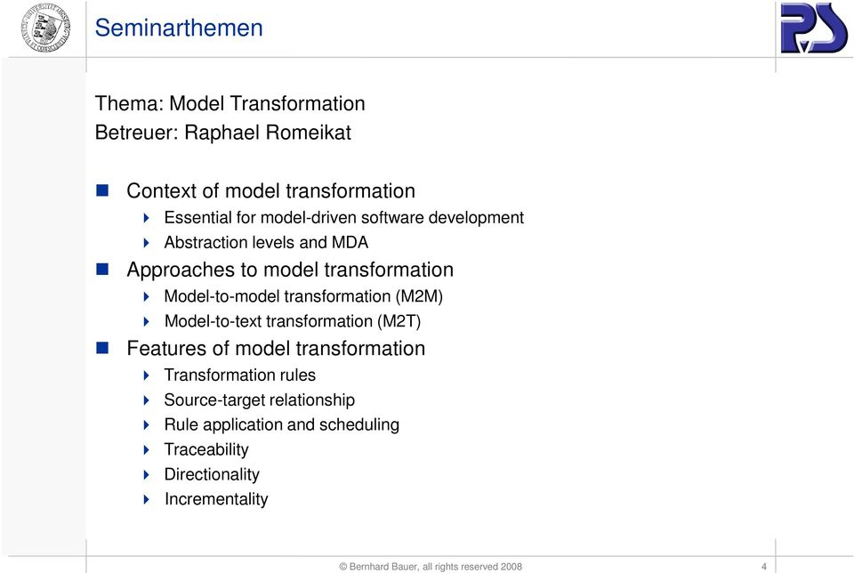 (M2M) Model-to-text transformation (M2T) Features of model transformation Transformation rules Source-target