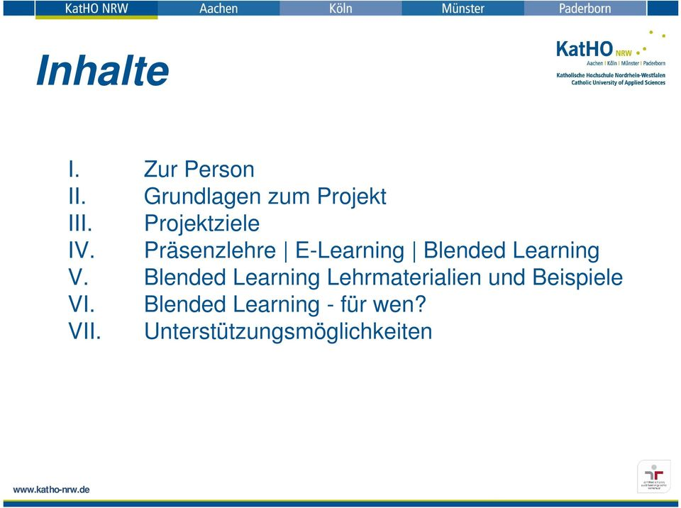 Präsenzlehre E-Learning Blended Learning V.