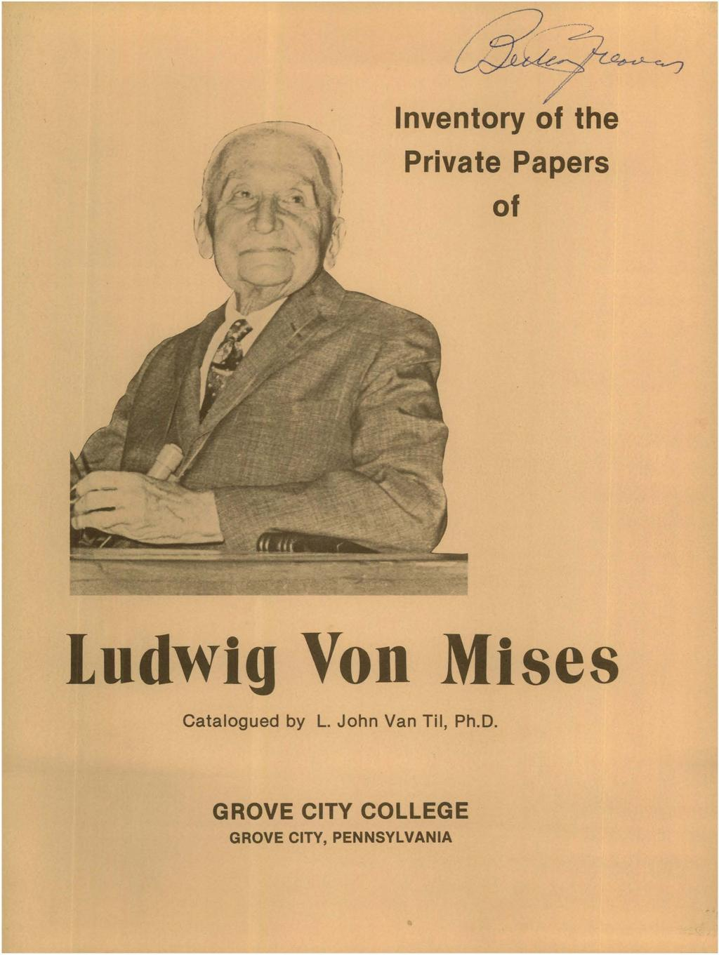 Inventory of the. Private Papers of. Ludwig Von Mlses. Catalogued ...